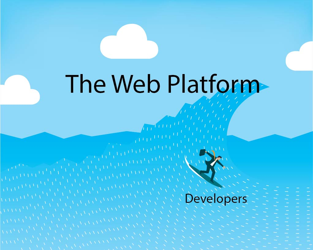 Surfing the wave of the web platform